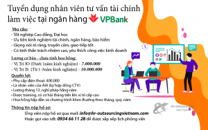 Tuyển dụng Chuyên viên tư vấn tài chính tại ngân hàng VPBank